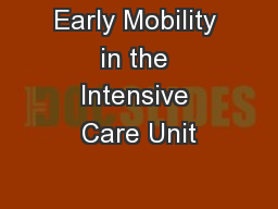 Early Mobility in the Intensive Care Unit
