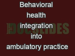 Behavioral health integration into ambulatory practice