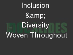 Inclusion & Diversity Woven Throughout