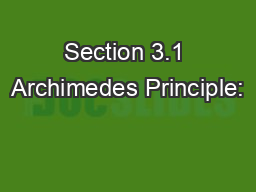 Section 3.1 Archimedes Principle:
