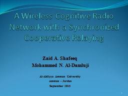 A Wireless Cognitive Radio Network with a Synchronized Cooperative Relaying