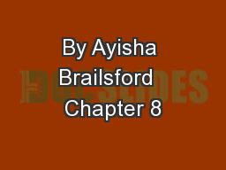By Ayisha Brailsford  Chapter 8
