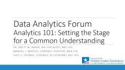 Data Analytics Forum Analytics 101: Setting the Stage for a Common Understanding