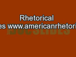 Rhetorical Devices www.americanrhetoric.com PowerPoint PPT Presentation