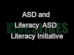 ASD and Literacy  ASD Literacy Initiative