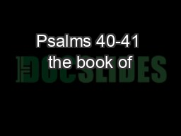 Psalms 40-41 the book of