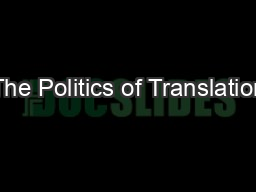 The Politics of Translation