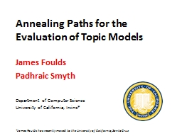 Annealing Paths for the Evaluation of Topic Models