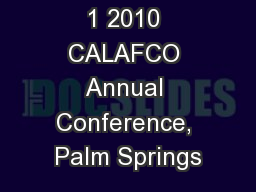 1 2010 CALAFCO Annual Conference, Palm Springs