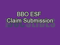 BBO ESF Claim Submission