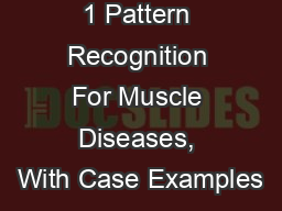 1 Pattern Recognition For Muscle Diseases, With Case Examples