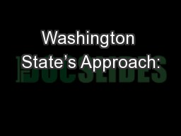 Washington State's Approach:
