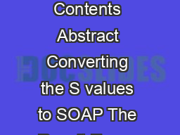 Clientside SOAP in S Duncan Temple Lang University of California at Davis Table of Contents Abstract Converting the S values to SOAP The Result Errors Examples Service Declarations Other SOAP Tools SO