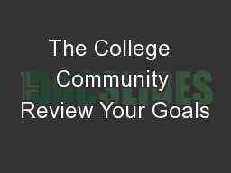 The College  Community Review Your Goals