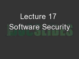 Lecture 17 Software Security