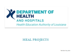 Revision: May 2012 HEAL PROJECTS