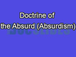 Doctrine of the Absurd (Absurdism)