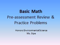 Basic Math Pre-assessment Review & Practice Problems