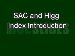 SAC and Higg Index Introduction