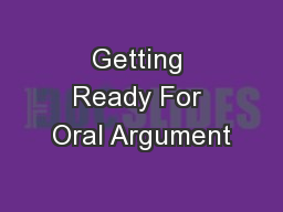 Getting Ready For Oral Argument