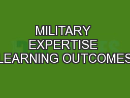 MILITARY EXPERTISE LEARNING OUTCOMES PowerPoint PPT Presentation