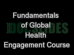 Fundamentals of Global Health Engagement Course