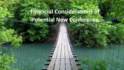 Financial Considerations of