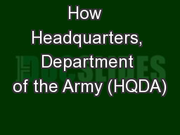 How  Headquarters, Department of the Army (HQDA) PowerPoint PPT Presentation