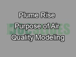 Plume Rise Purpose of Air Quality Modeling
