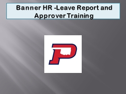 Banner HR -Leave  Report and Approver Training