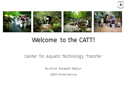 Welcome to the CATT! Center for Aquatic Technology Transfer