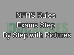 NFHS Rules Exams Step By Step with Pictures