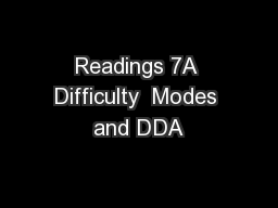 Readings 7A Difficulty  Modes and DDA