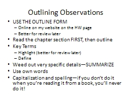 Outlining Observations USE THE OUTLINE FORM