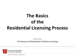 The Basics of the Residential Licensing Process