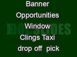 Banner Opportunities Window Clings Taxi drop off  pick