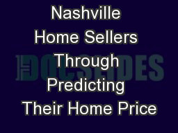 Assisting Nashville Home Sellers Through Predicting Their Home Price