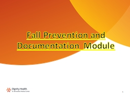 Fall  Prevention and Documentation Module