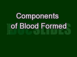 Components of Blood Formed