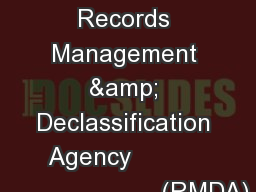 U.S. Army Records Management & Declassification Agency                                 (RMDA)