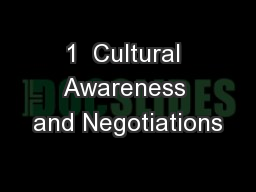 1  Cultural Awareness and Negotiations