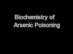 Biochemistry of  Arsenic Poisoning