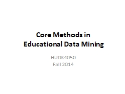 Core Methods in  Educational