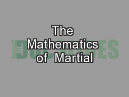 The Mathematics of  Martial