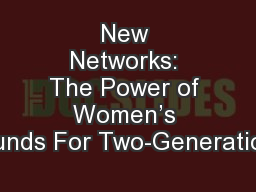 New Networks: The Power of Women's Funds For Two-Generation