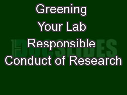 Greening Your Lab Responsible Conduct of Research