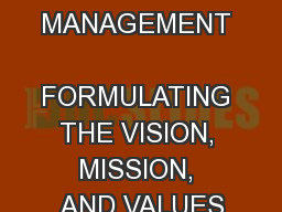 STRATEGIC MANAGEMENT  FORMULATING THE VISION, MISSION, AND VALUES PowerPoint Presentation, PPT - DocSlides