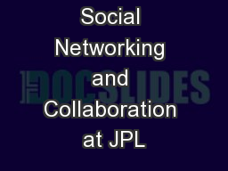 Social Networking and Collaboration at JPL