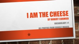 I am the cheese by Robert