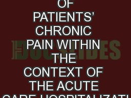 IMPROVING TREATMENT  OF PATIENTS' CHRONIC PAIN WITHIN THE CONTEXT OF THE ACUTE CARE HOSPITALIZATI
